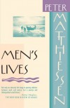 Men's Lives - Peter Matthiessen