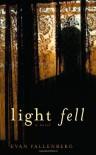 Light Fell - Evan Fallenberg