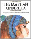 The Egyptian Cinderella - Shirley Climo, Ruth Heller