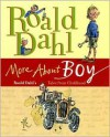 More About Boy: Roald Dahl's Tales from Childhood - Quentin Blake, Roald Dahl