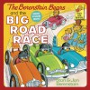 The Berenstain Bears and the Big Road Race - Stan Berenstain;Jan Berenstain