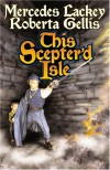 This Scepter'd Isle - Mercedes Lackey, Roberta Gellis