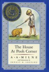 The House at Pooh Corner (Anniversary Edition) - A.A. Milne, Ernest H. Shepard