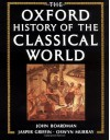 The Oxford History of the Classical World - John Boardman, Jasper Griffin, Oswyn Murray