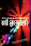 Will Grayson, Will Grayson - 'John Green',  'David Levithan'