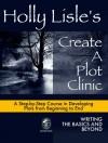 Holly Lisle's Create A Plot Clinic - Holly Lisle