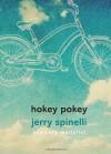 Hokey Pokey - Jerry Spinelli