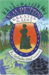 Greater Gains - K. M. Peyton