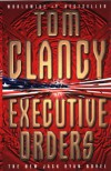 Executive Orders - Tom Clancy