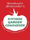 Stephanie Alexander's Kitchen Garden Companion - Stephanie Alexander
