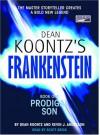Frankenstein: Prodigal Son - Scott Brick, Kevin J. Anderson, Dean Koontz