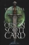 Tropiciel - Orson Scott Card, Kamil Lesiew