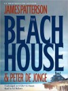 The Beach House (Audio) - James Patterson, Peter de Jonge, Gil Bellows
