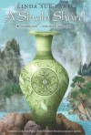 A Single Shard (Newbery Medal Book) - Linda Sue Park