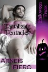 Tantalizing Tentacles (Halloween Treats) - Arneis Fiero
