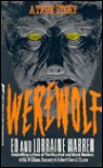 Werewolf: A True Story Of Demonic Possession - Ed Warren, Lorraine Warren