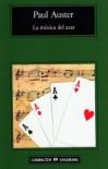 La música del azar - Paul Auster