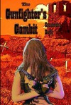 The Gunfighter's Gambit - Cassandra Duffy