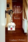 If We Lived Here - Lindsey Palmer