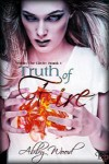 Truth of Fire (Within The Circle, #1) - Abby Wood