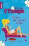 Chaos in Sachen Liebe - Sheila O'Flanagan