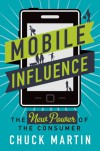 Mobile Revolution: The Power of the Consumer in the Marketplace - Chuck Martin