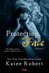 Protecting Fate (Entangled Brazen) (Serve) - Katee Robert