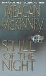 Still Of The Night - Meagan McKinney
