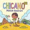 Chicano JR: Mexican Adventure - Raul Jimenez, Felipe Vasconcelos