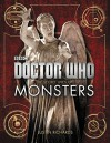 Doctor Who: The Secret Lives of Monsters - Justin Richards