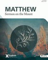 Explore the Bible (ETB) - Matthew: Sermon on the Mount [Vol 7] (Member Book) - Greg Matte