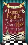 Lennart Malmkvist und der ziemlich seltsame Mops des Buri Bolmen: Roman - Lars Simon