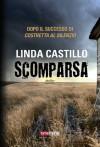 Scomparsa - Linda Castillo