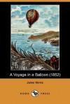 A Voyage in a Balloon - Jules Verne, Anne T. Wilbur