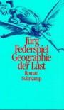 Geographie der Lust - Jürg Federspiel