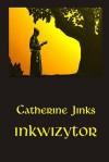 Inkwizytor - Catherine Jinks