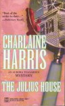 The Julius House - Charlaine Harris