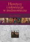Heretycy i inkwizycja w średniowieczu - Jörg Oberste