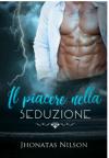 Il piacere nella seduzione - Jhonatas Nilson