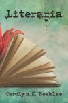 Literaria - Carolyn Boehlke