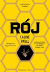 Rój - Laline Paull, Tomasz Wilusz