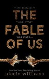 The Fable of Us - Nicole  Williams