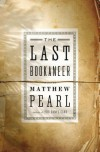 The Last Bookaneer - Matthew Pearl