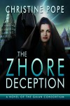 The Zhore Deception - Christine Pope