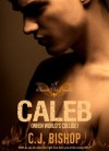 CALEB 1: When World's Collide - C.J. Bishop