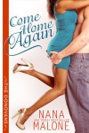 Come Home Again: BWWM New Adult Romance (The Donovans Book 1) - Nana Malone