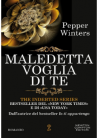 Maledetta voglia di te (The Indebted Series Vol. 5) - Pepper Winters
