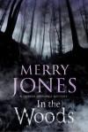 In the Woods: A Harper Jennings Thriller - Merry Jones