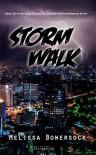 Storm Walk - Melissa Bowersock