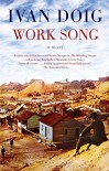 Work Song (Two Medicine Country) - Ivan Doig